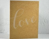 SALE - Letterpress Valentine - love - white ink on kraft - valentines, wedding, anniversary