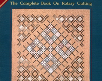 Rotary Cutting for the Quilting Enthusiast - 51 Patterns - Nancy Johnson-Srebro