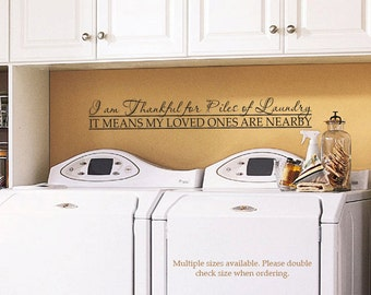 """Laundry Decal I am Thankful for Piles of Laundry Long 034- 48"""""""