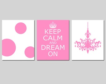 Girl Nursery Art Trio - Chandelier, Keep Calm and Dream On, Polka Dots - Set of Three 11x14 Prints - CHOOSE YOUR COLORS