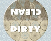 """Clean or Dirty Dishwasher Magnet - 2 1/4"""" 2.25 inch"""