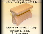 Built-to-Order, Groove Tolliker Hat Making Tool Pencil Curl Hat Brim Shaper Curler, (0.375 inch wide by 0.25 inch deep) groove foot
