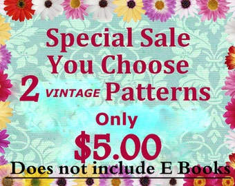 Choose (2) Patterns Crochet, Knitting, Tatting, Quilting or Sewing Pattern ONLY 5.00