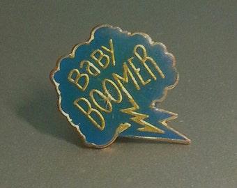 Rare 1970s Enamel Pin BABY BOOMER
