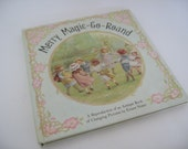 Merry Magic Go Round - A Reproduction of Victorian Book of Changing Pictures - Ernest Niester -1982