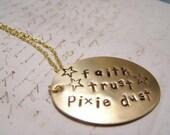 Faith Trust Pixie Dust Necklace. Believe. Wish. Dream.Brass Version. Peter Pan