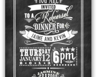 Chalkboard Art - Rehearsal Dinner Invite (5x7) Digital Design.  Also great for a Retirement or Graduation Party Invite.