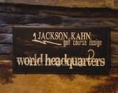 Personalized Wood Sign.  Jackson Kahn Golf Course Design, World Headquarters. Custom Wood Sign