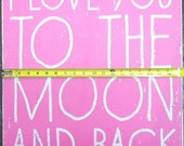 "I Love You to the Moon & Back ""Kid Text"" Rustic Wooden Sign 19x22"