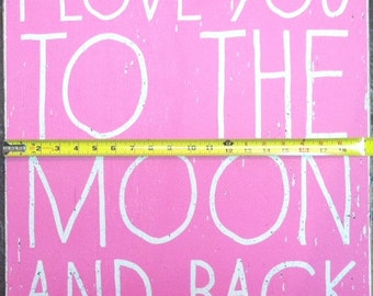 """I Love You to the Moon & Back """"Kid Text"""" Rustic Wooden Sign 19x22"""