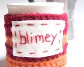 Blimey funny coffee mug cozy handmade cover red orange england british geekery kitchen