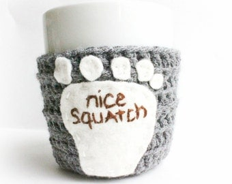 Coffee Cozy Mug Cozy Tea Cup Nice Squatch funny crochet grey brown handmade cover