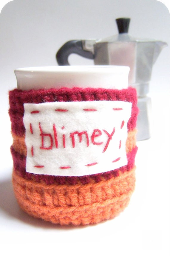 Blimey funny coffee mug cozy handmade cover red orange england british geekery kitchen