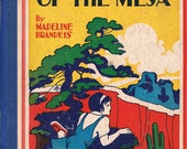 Little Rose of the Mesa, Vintage CHILDRENS BOOK, 1935