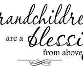 QUOTE-Grandchildren are a blessing-special buy any 2 quotes and get a 3rd quote free of equal or lesser value