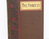 Rare  The Princess A Medley Hard Covered Book Gold Edges Lithograph Pictures A. Tennyson, Antique Book, Personal Library, Lithograph