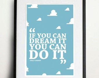 Digital Download - If You Can Dream It You Can Do It  - 8 x 10 inch print - Walt Disney Quote