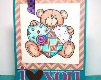 Teddy Bear Love Card With Quilted Heart Handmade and Hand Colored I Love You Card