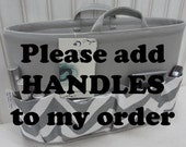 "Please add HANDLES to my organizer / This is an ""add on option"" to your organizer purchase"