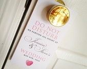 RESERVED for kejgcj - Wedding Door Hangers - Do Not Disturb - Welcome Bag Fun - Out of Town Guests - Custom Colors  - Set of 10