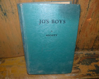 Vintage Book , Jo's Boys ,,,,Louisa M Alcott