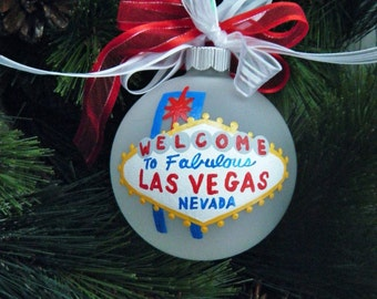Las Vegas Ornament - Welcome To Las Vegas - Personalized Hand Painted Ornament - Glass Ball Christmas Ornament, Vacation Keepsake Bauble,