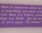 Winnie the Pooh Quote If ever there is tomorrow  ..... Wooden Sign Wall Decor  You Pick Colors