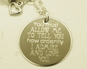 """You must allow me to tell you Mr. Darcy's proposal --- engraved 1"""" charm necklace"""
