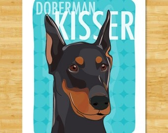 Doberman Pinscher Art Print - Doberman Kisser - Black Doberman with Cropped Ears Gifts Dog Art