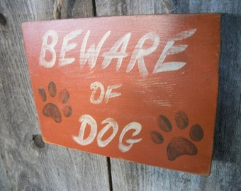 BEWARE OF DOG Sign Terra Cotta Orange Distressed Rustic Primitive Wood Wall Hanging
