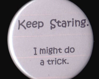 Would It Be A Magic Trick Button