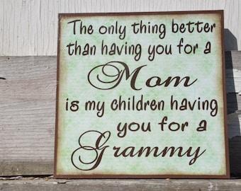 Grandma Mom Custom Made Sign