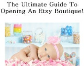 Etsy Guide -  Open An Etsy Boutique Quick Start Guide - Tutorial