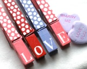 LOVE clothespins hand painted magnetic Valentine clothespin