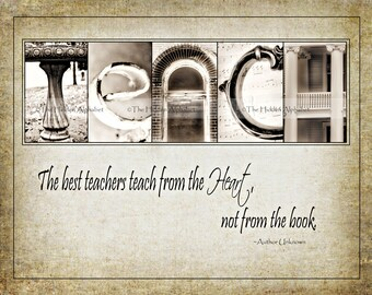 TEACHERs GiFT  Alphabet Photo  Fine Art Print  with quote for TEACHING PRESENT