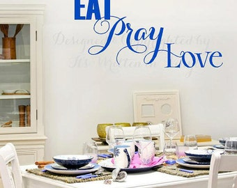 Eat Pray Love Vinyl Lettering decalwall words quotes graphics decals Art Home decor itswritteninvinyl