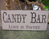 Candy Bar, Western wedding, Rustic wedding sign,Country Western sign, Love is Sweet, Reception sign