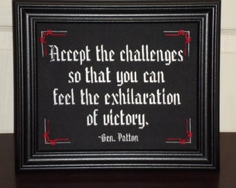 """General Patton Quote """"Exhiliration"""" 8x10 inch framed embroidery- adjustable in color"""