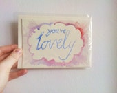 Hand Painted Card - You're Lovely - Mother's Day