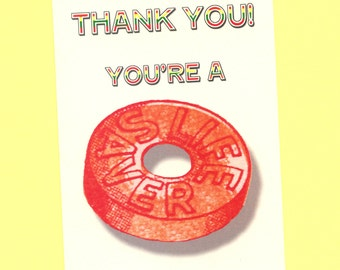 YOU ARE A LIFESAVER - Thank You Card - Funny Thank You Card - Thanks Card - Thanks - Thank You Note - Funny Card - Lifesaver - Item# S020