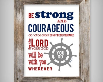 Boy's 8x10 Printable Art - Be Strong and Courageous Joshua 1:9 - Nautical Theme INSTANT DOWNLOAD .jpg & .pdf Files