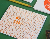 Oh Baby Congratulations / Letterpress Printed Card