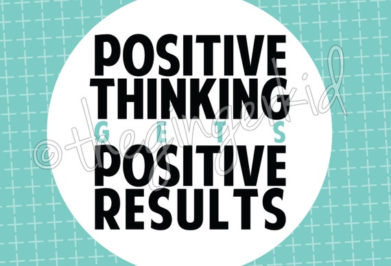 Positive Thinking gets Positive Results - Digital Motivational Post Card Download 4x6 Direct Selling Business Tool Printable