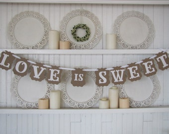 Love is Sweet Banner, Wedding Sign, Wedding Reception, Party Sign, Wedding Cake, Wedding Cake Table