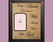 Custom Wedding Gift for Parents /  Personalized Gift for Parents / Today a Bride Tomorrow a Wife / Father of the Bride / Mother Daughter