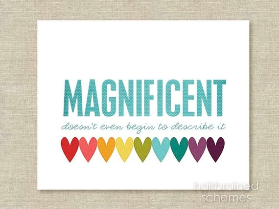 Digital Art Print Poster Magnificent Funny Humorous Typography Modern Print  Bright Colorful Rainbow Heart Blue  - 10x8 print