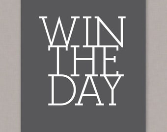 "PRINTABLE ""Win The Day"" Poster - PDF digital file"