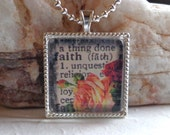 FAITH - Inspirational Christian Catholic Glass Pendant Necklace - Dictionary Words Pendant - Floral Pendant...Mother's Gift