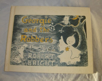 Georgie and the Robbers by Robert Bright childrens book vintage old book hardback 1963 collectible book club edition