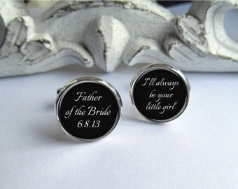 Cufflinks, Father Of The Bride Cufflinks, Always Your Little Girl, Wedding Keepsake Cuff Links